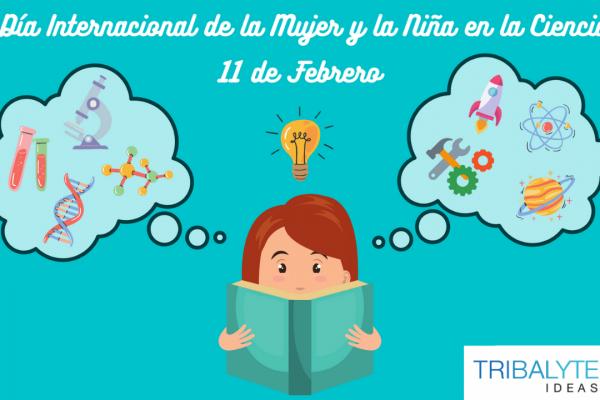 Mujer y ciencia: el 11 de febrero celebramos el Día Internacional de la Mujer y la Niña en la Ciencia